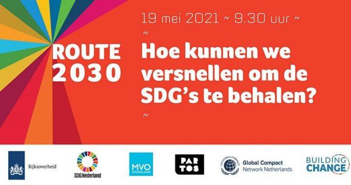 Route 2030: Hoe kunnen we versnellen om de SDG's te behalen?